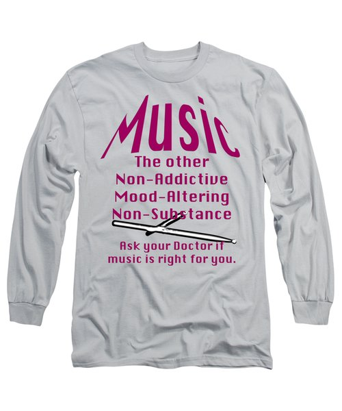 Drum Or Percussion Music Is Right For You 5493.02 Long Sleeve T-Shirt by M K  Miller
