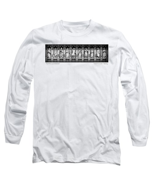 Faithful Witnesses -- Poster Long Sleeve T-Shirt by Stephen Stookey