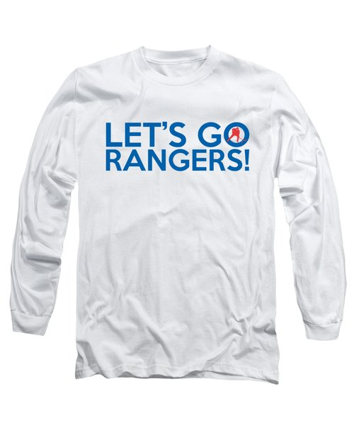 Let's Go Rangers Long Sleeve T-Shirt by Florian Rodarte