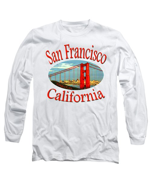 San Francisco California - Tshirt Design Long Sleeve T-Shirt by Art America Online Gallery