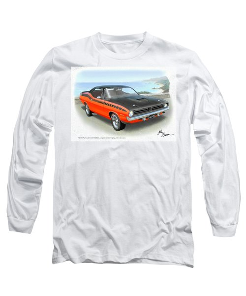 1970 Barracuda Aar  Cuda Classic Muscle Car Long Sleeve T-Shirt by John Samsen