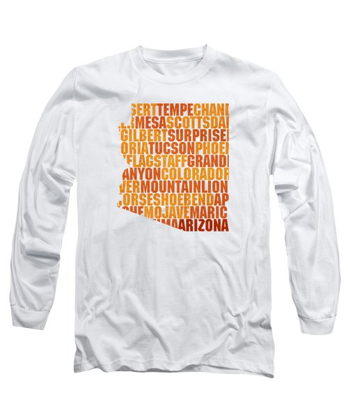 Arizona State Outline Word Map Long Sleeve T-Shirt by Design Turnpike