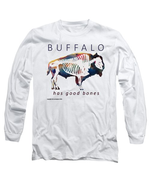 Buffalo Has Good Bones Long Sleeve T-Shirt by Marybeth Cunningham