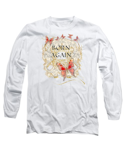 Butterfly Butterflies Swirling Born Again Christian Symbol Long Sleeve T-Shirt by Audrey Jeanne Roberts