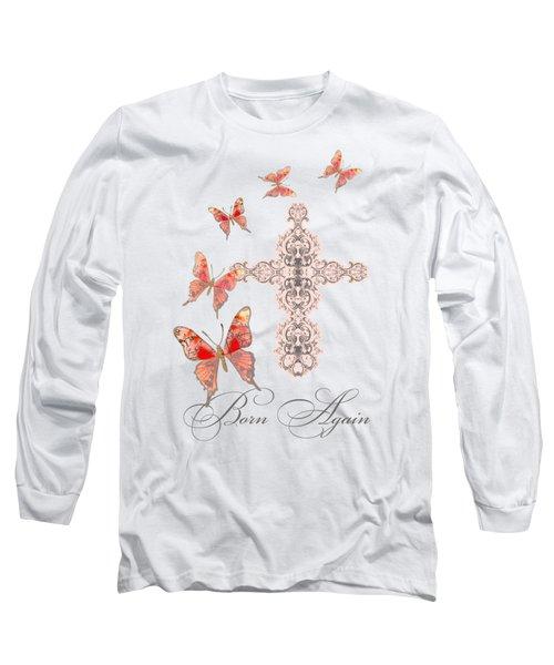Cross Born Again Christian Inspirational Butterfly Butterflies Long Sleeve T-Shirt by Audrey Jeanne Roberts