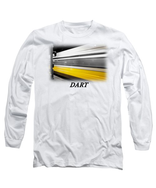 Dart Train T-shirt Long Sleeve T-Shirt by Rospotte Photography
