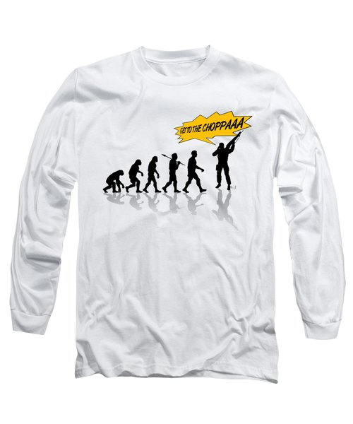 Get To The Choppa Long Sleeve T-Shirt by Filippo B