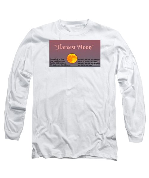 Harvest Moon Song Long Sleeve T-Shirt by John Malone