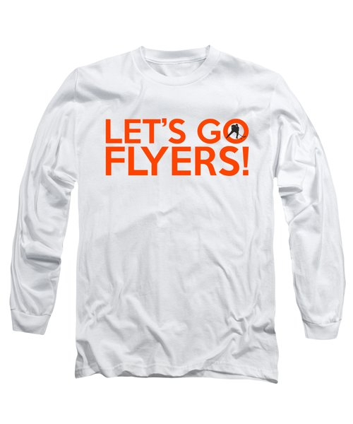 Let's Go Flyers Long Sleeve T-Shirt by Florian Rodarte