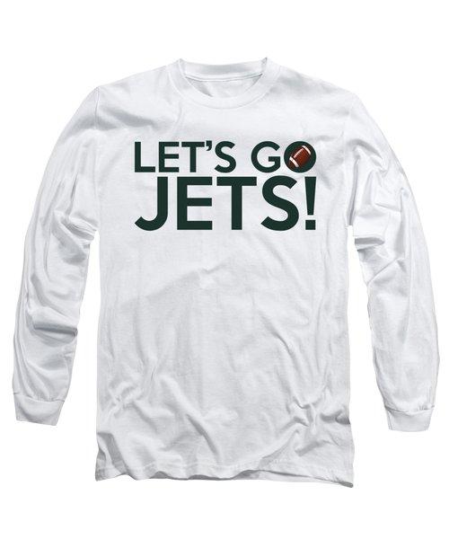 Let's Go Jets Long Sleeve T-Shirt by Florian Rodarte