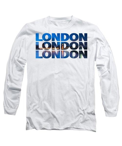 London Text Long Sleeve T-Shirt by Matt Malloy
