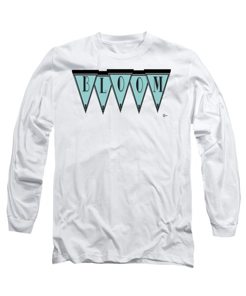 Pennant Deco Blues Message Bloom Long Sleeve T-Shirt by Cecely Bloom