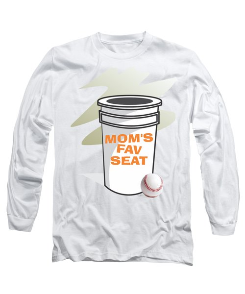 Mom's Favorite Seat Long Sleeve T-Shirt by Jerry Watkins