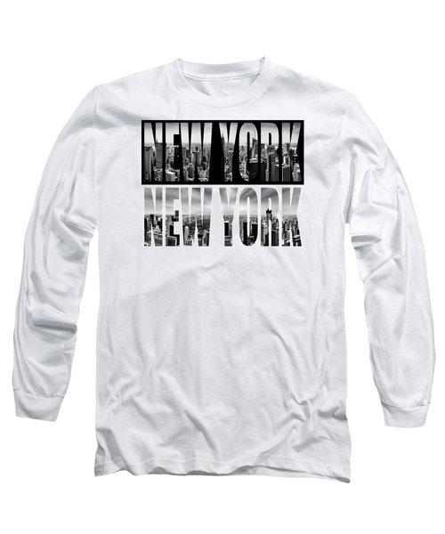 New York New York Long Sleeve T-Shirt by Az Jackson