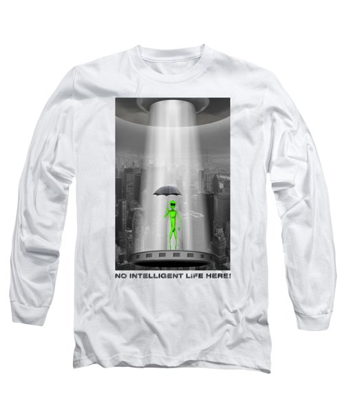 No Intelligent Life Here 2 Long Sleeve T-Shirt by Mike McGlothlen