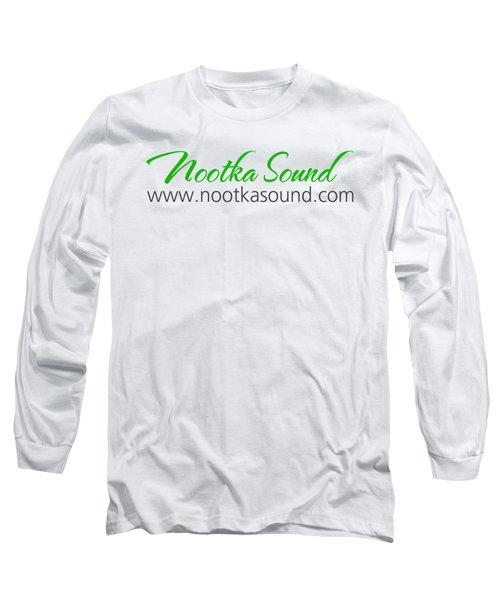 Nootka Sound Logo #10 Long Sleeve T-Shirt by Nootka Sound