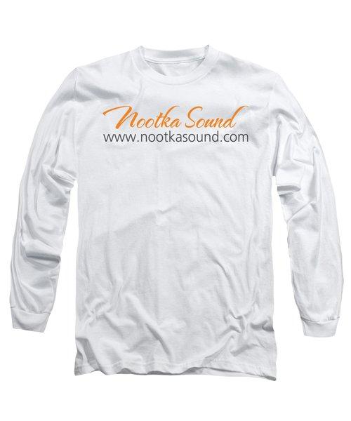 Nootka Sound Logo #12 Long Sleeve T-Shirt by Nootka Sound