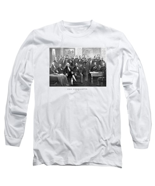 Our Presidents 1789-1881 Long Sleeve T-Shirt by War Is Hell Store