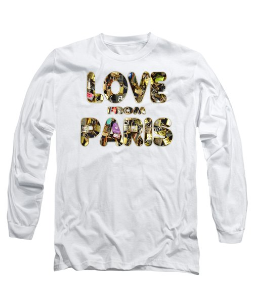 Paris City Of Love And Lovelocks Long Sleeve T-Shirt by Georgeta Blanaru