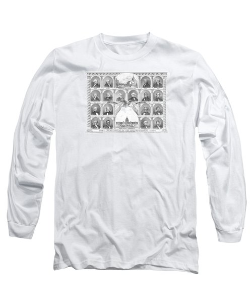 Presidents Of The United States 1776-1876 Long Sleeve T-Shirt by War Is Hell Store