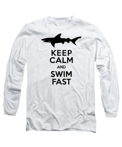 Sharks Keep Calm And Swim Fast Long Sleeve T-Shirt by Antique Images