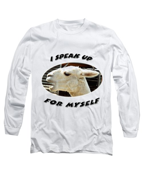 Speak Up Long Sleeve T-Shirt by Judi Saunders