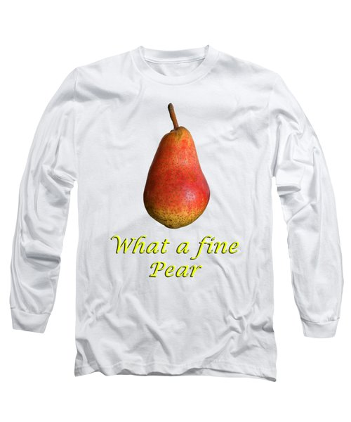 What A Fine Pear Long Sleeve T-Shirt by Gillian Singleton