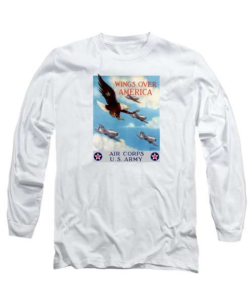 Wings Over America - Air Corps U.s. Army Long Sleeve T-Shirt by War Is Hell Store