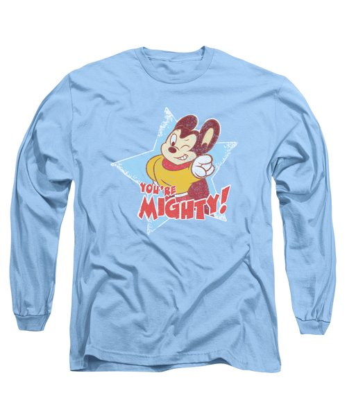 Mighty Mouse - You're Mighty Long Sleeve T-Shirt by Brand A