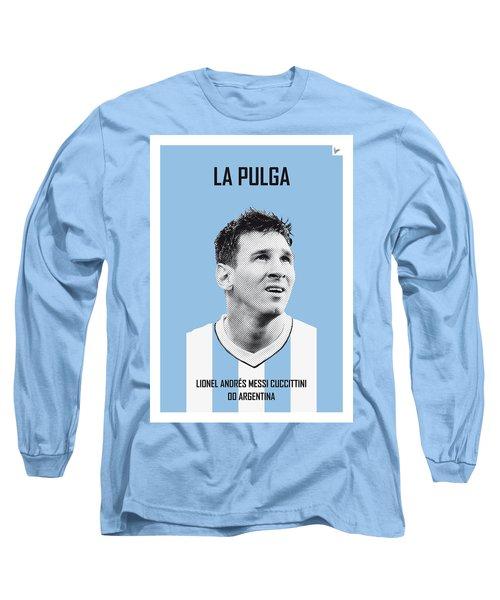 My Messi Soccer Legend Poster Long Sleeve T-Shirt by Chungkong Art