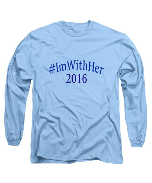 Imwithher Long Sleeve T-Shirt by Bill Owen