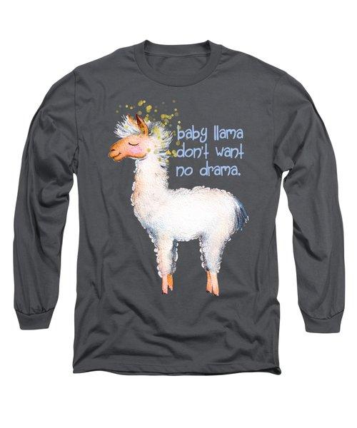Baby Llama Don't Want No Drama Long Sleeve T-Shirt by Tina Lavoie