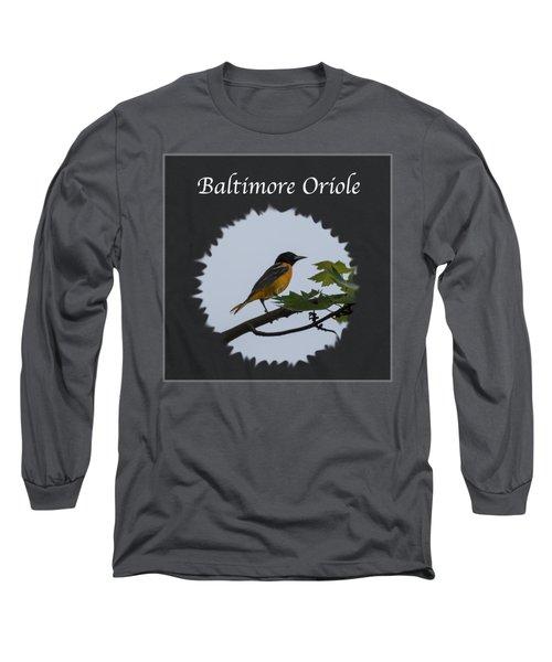 Baltimore Oriole  Long Sleeve T-Shirt by Jan M Holden