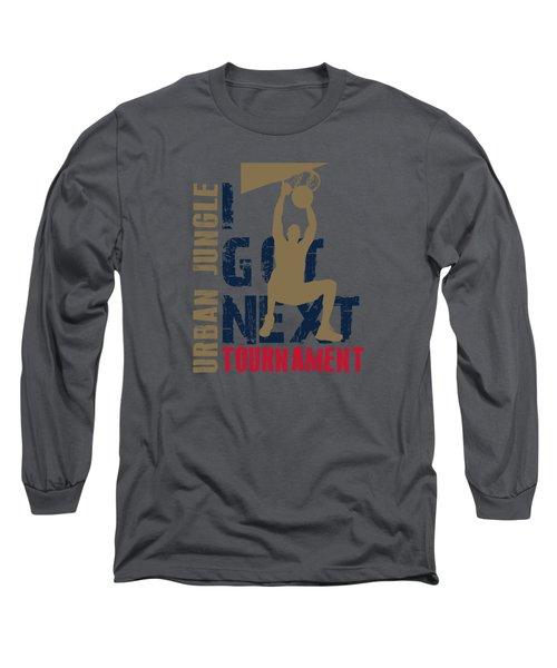 Basketball I Got Next 4 Long Sleeve T-Shirt by Joe Hamilton