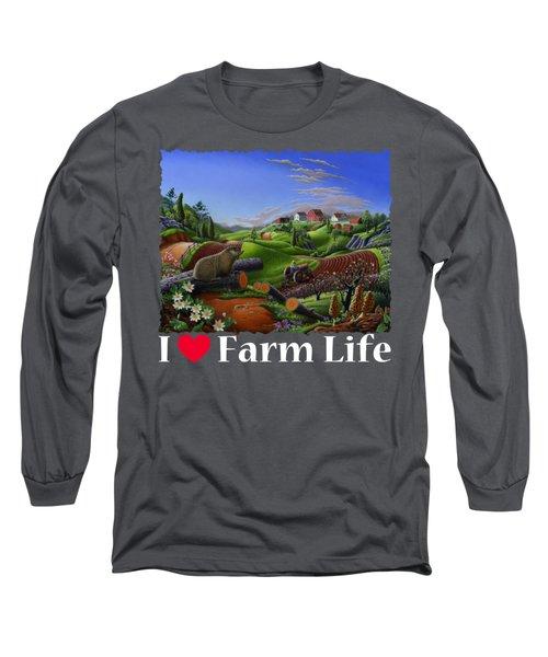 I Love Farm Life T Shirt - Spring Groundhog - Country Farm Landscape 2 Long Sleeve T-Shirt by Walt Curlee