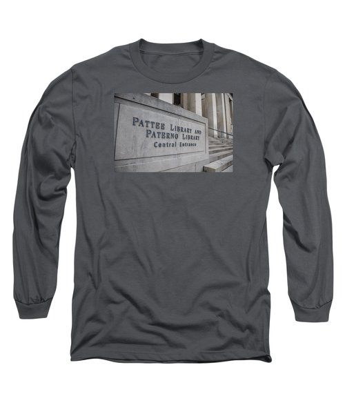 Paterno Library At Penn State  Long Sleeve T-Shirt by John McGraw