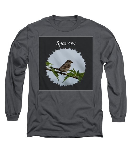 Sparrow   Long Sleeve T-Shirt by Jan M Holden