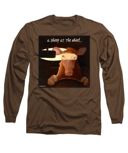 A Sheep At The Wheel... Long Sleeve T-Shirt by Will Bullas