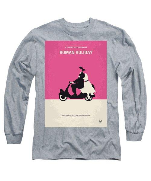 No205 My Roman Holiday Minimal Movie Poster Long Sleeve T-Shirt by Chungkong Art