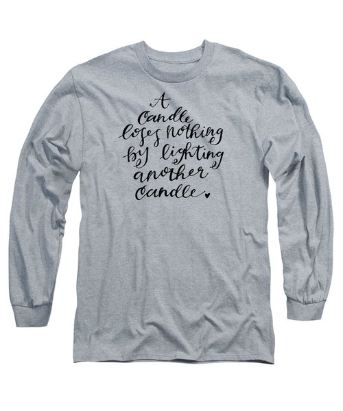 A Candle Long Sleeve T-Shirt by Nancy Ingersoll