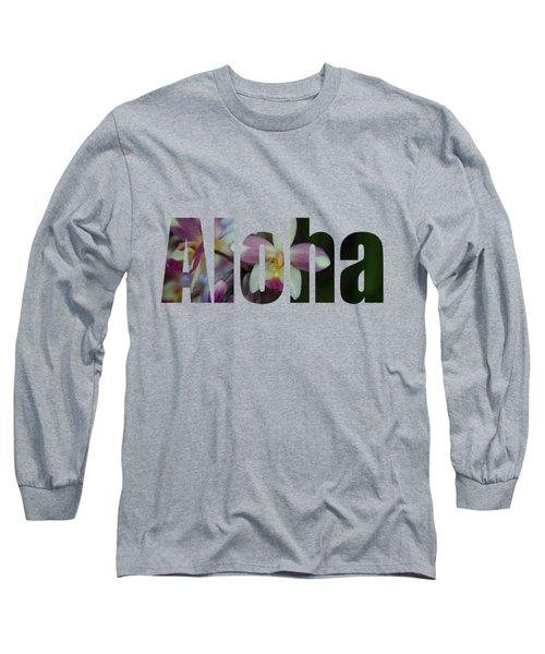 Aloha Orchids Type Long Sleeve T-Shirt by Kerri Ligatich