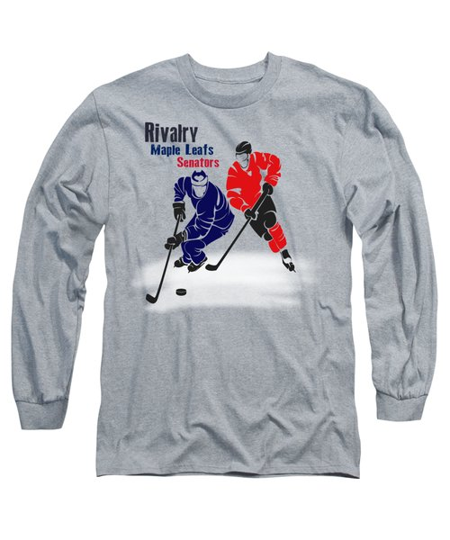 Hockey Rivalry Maple Leafs Senators Shirt Long Sleeve T-Shirt by Joe Hamilton