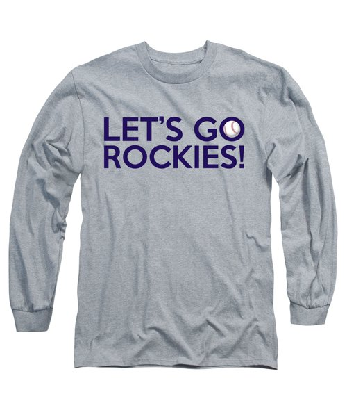 Let's Go Rockies Long Sleeve T-Shirt by Florian Rodarte