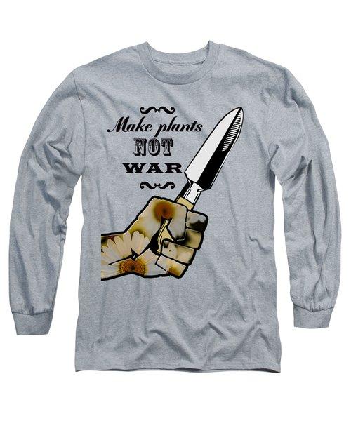 Make Plants,not War Dictionary Art Long Sleeve T-Shirt by Jacob Kuch
