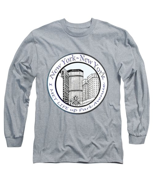 I Met Life Up Park Avenue Nyc Long Sleeve T-Shirt by James Lewis Hamilton