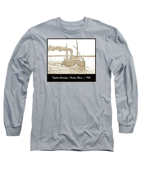 Long Sleeve T-Shirt featuring the photograph Tugboat Gladisfen Hudson River C 1900 Vintage Photograph by A Gurmankin