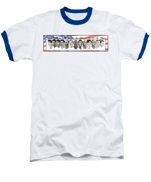the Dream Team Baseball T-Shirt by Tamir Barkan