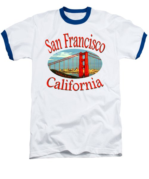San Francisco California - Tshirt Design Baseball T-Shirt by Art America Online Gallery