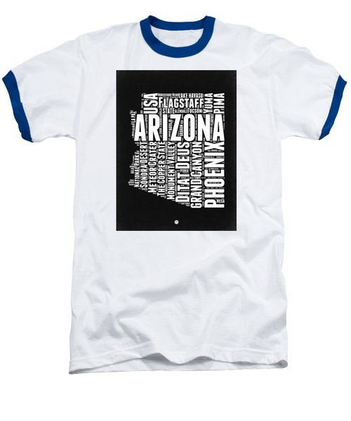Arizona Black And White Word Cloud Map Baseball T-Shirt by Naxart Studio