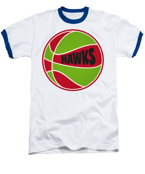 Atlanta Hawks Retro Shirt Baseball T-Shirt by Joe Hamilton